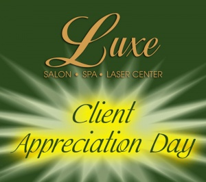 You're Invited: Luxe Client Appreciation Day!